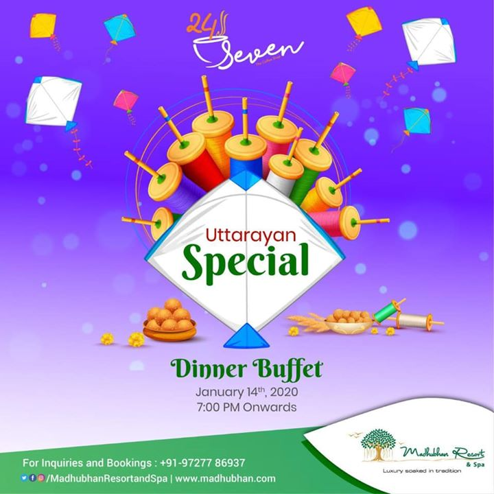 Uttarayan is the festival to fly high and what could be better than having dinner with your family and friends on this day and fly high on happiness!   #MadhubhanResortandSpa brings to you 'Uttarayan Special' dinner buffet on 14th January 2020, 7PM onwards!  Plan your dinner with your friends and family at Cafe 24Seven after a day full of kite flying!   #kiteflying #uttarayan #kite #kiteflyingfestival #uttarayanspecial #patang #makarsankranti #ahmedabad #baroda #vadodara #surat #rajkot #family #dinner #dinein #festival #cafe24seven #anand #flyhigh