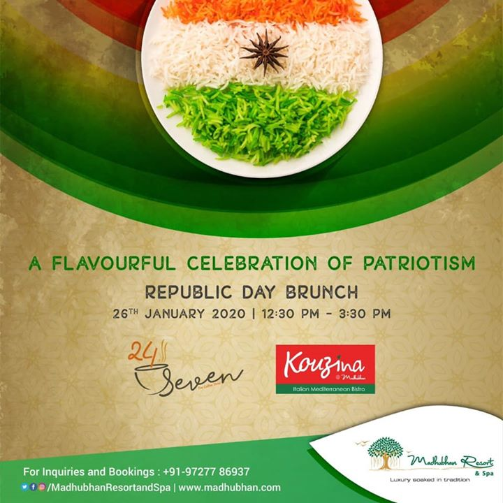 Time to have a flavoured celebration of patriotism this Republic Day!  #MadhubhanResortandSpa brings to you 'Republic Day Brunch' at Cafe24Seven and Kouzina on 26th January 2020, 12:30PM to 3:30PM  #republicday #republic #unity #diversity #india #country #patriot #patriotism #brunch #cafe24seven #kouzina #anand
