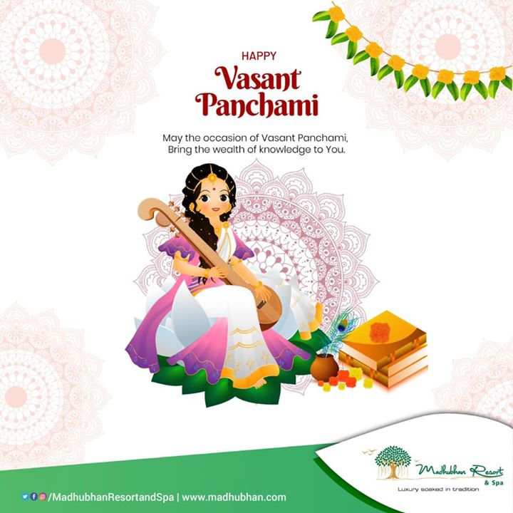 #MadhubhanResortandSpa wishes you all a Happy Vasant Panchami. May the blessings of Goddess Saraswati shower wealth of endless knowledge on you!  #vasantpanchami #wealth #knowledge #blessings #saraswati #goddess #indian #tradition #celebration #greetings