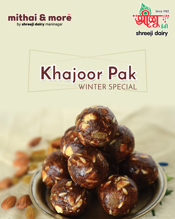 Have you tried our winter special and healthy #KhajoorPak?   Call now for it: +91 97126 07010  #KhajoorPak #WinterSpecial #ShreejiDairy #Ahmedabad #Maninagar
