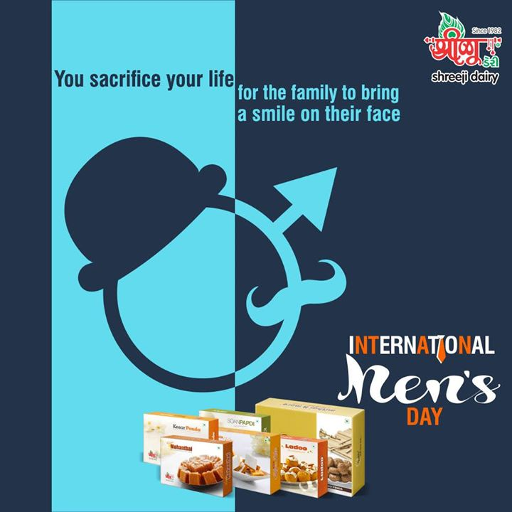 You sacrifice your life for the family to bring a smile on their face.   #InternationalMensDay #MensDay #MensDay17 #MensDay19Nov #IMD #IMD2017 #ShreejiDairy #Ahmedabad #Maninagar