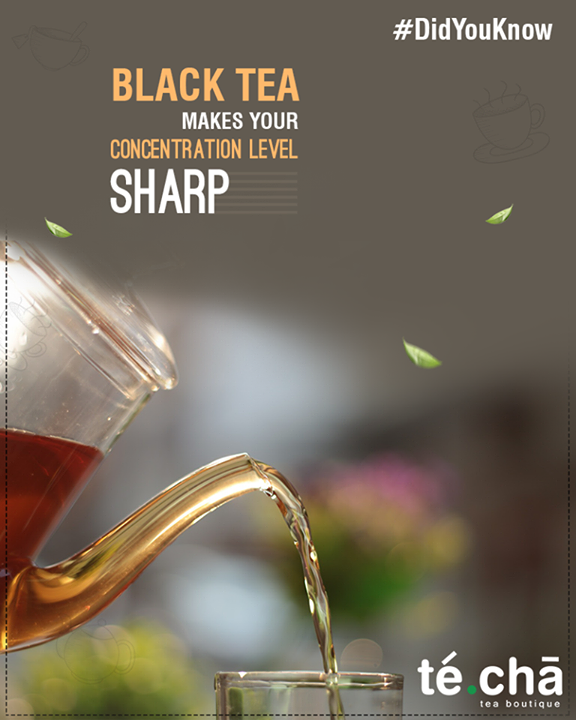 Black tea has Amino acid L-theanine which helps in relaxing and revving up your concentration level.  #Techa #TeaLovers #TeaBlends #Ahmedabad #Amdavad
